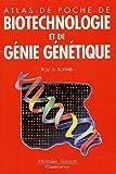 Image de Atlas de poche de biotechnologie et de génie génétique (parutions 10 juin 2005)