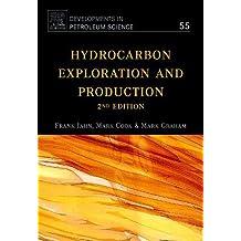 Hydrocarbon Exploration & Production: 55 (Developments in Petroleum Science)