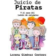 Juicio de Piratas: y el caso del ladrón de columpios