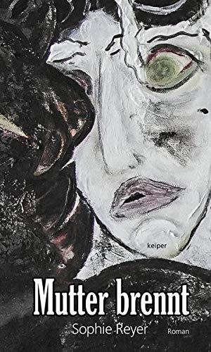 Buchseite und Rezensionen zu 'Mutter brennt' von Sophie Reyer