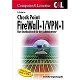 Checkpoint Firewall-1/VPN-1 - Das Standardwerk für den Administrator