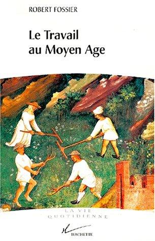 Le Travail au Moyen Âge