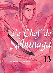 Le Chef de Nobunaga Edition simple Tome 13