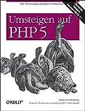 Adam Trachtenberg: Umsteigen auf PHP 5