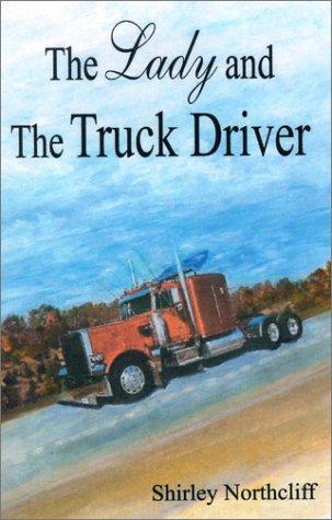 The Lady and the Truckdriver