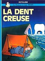 La Dent creuse de René Pétillon