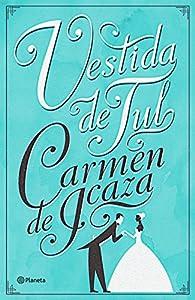 Vestida de Tul par  Carmen de Icaza