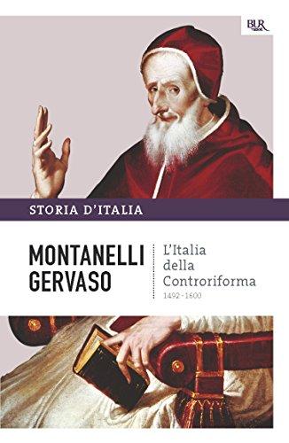 L'Italia della controriforma - 1492-1600: La storia d'Italia #4 (Saggi)
