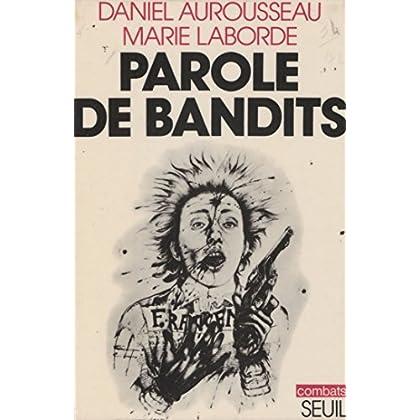Parole de bandits (Combats)