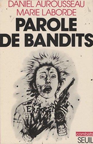Parole de bandits