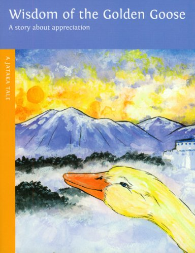 Wisdom of the Golden Goose (A Jataka Tale)