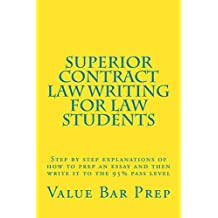 Superior Contract Law Writing For Law Students: Superior Contract Law Writing For Law Students