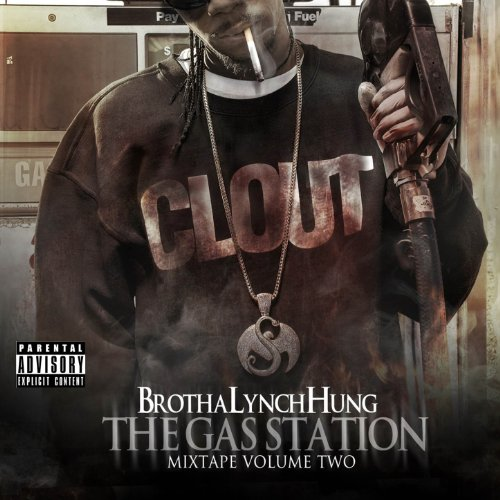 The Gas Station: Mixtape Volume Two [Explicit]