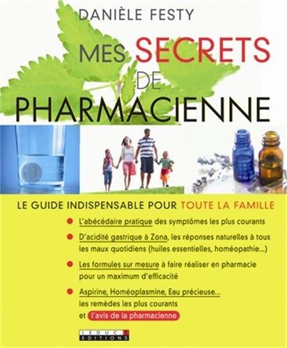 Mes secrets de pharmacienne