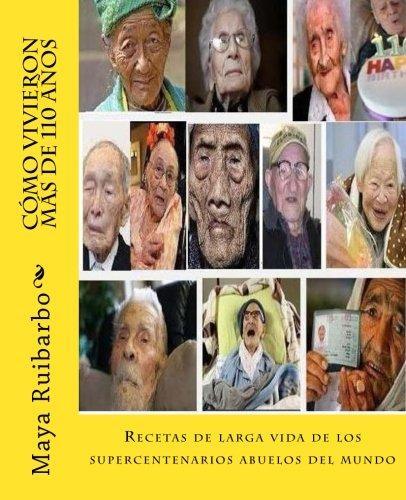 Cómo vivieron más de 110 años: Recetas de los supercentenarios abuelos del mundo