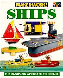 Ships (Make It Work! Science (Paperback Twocan))