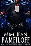 King of Me (The King Trilogy, Book 3)