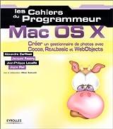 Les Cahiers du programmeur Mac OS X