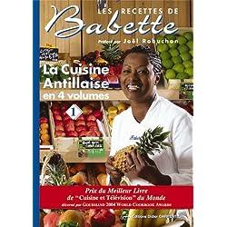 La cuisine antillaise : Volume 1