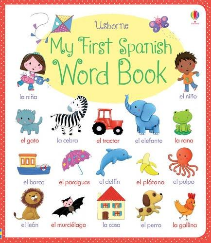 My First Spanish Word Book (My First Word Book)