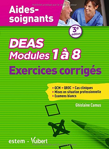 deas-modules-1-a-8-exercices-corriges-qcm-qroc-msp-cas-concrets-examens-blancs-aides-soignants