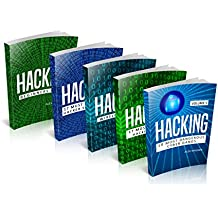 Hacking: Hacking: How to Hack, Penetration testing Hacking Book, Step-by-Step implementation and demonstration guide Learn fast Wireless Hacking, Strategies, ... Hacking (5 manuscripts) (English Edition)