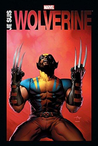 Je suis Wolverine par Collectif