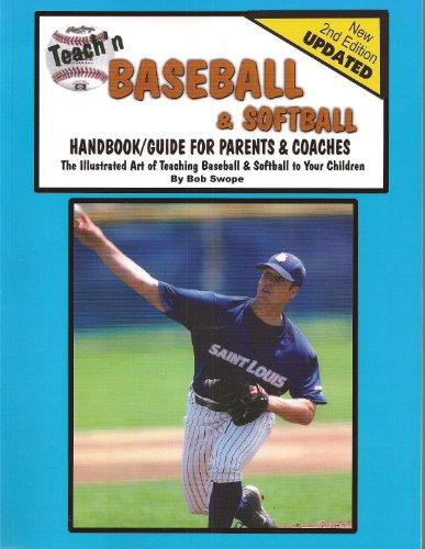 Teach'n Baseball & Softball- Handbook/Guide for Parents & Coaches (Teach'n Series 1 Book 3) (English Edition) por Bob  Swope