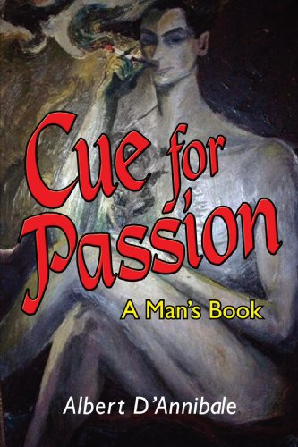 Cue for Passion: A Man's Book