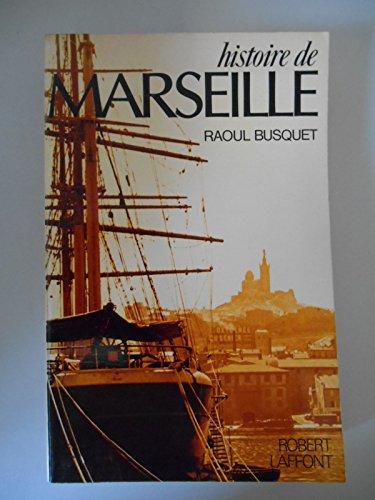 Histoire de Marseille / Busquet, Raoul / Réf40463