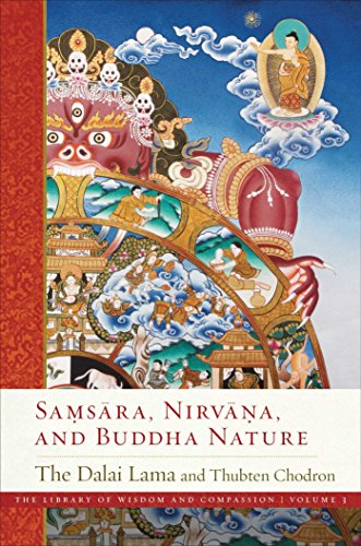 Samsara, Nirvana, and Buddha Nature (The Library of Wisdom and Compassion Book 3) (English Edition)
