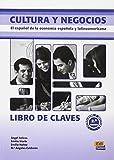 Cultura y negocios / Culture and Business: El espanol de la economia espanola y latinoamericana / The Spanish of Spain and Latin American economy (Spanish Edition) by Angel Felices (2010-09-20)