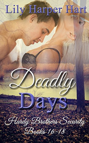 deadly-days-hardy-brothers-security-books-16-18-english-edition