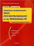 Concours administratifs : Tests psychotechniques et de personnalité