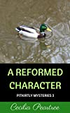 A Reformed Character by Cecilia Peartree