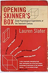 opening skinners box great psychological experiments Opening skinner's box is a very readable, if highly personal, account of what we know, and don't know, about human nature, and of the ethical issues raised by our efforts to find out more — peter singer.