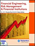 Financial Engineering, Risk Management And Financial Institutions