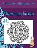 Livre de coloriage mandalas faciles: 24 coloriages...