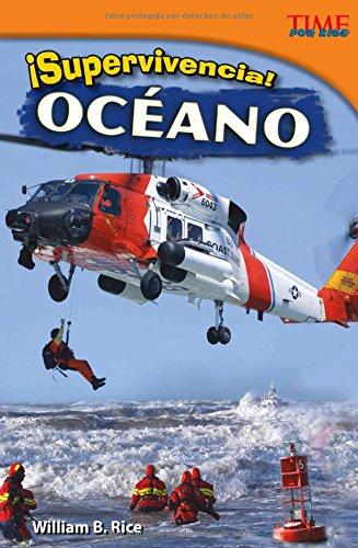 ¡supervivencia! Océano (TIME For Kids: TIME For Kids en Espanol - Level 4) por William B. Rice