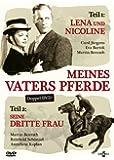 Meines Vaters Pferde - Lena und Nicoline / Seine dritte Frau