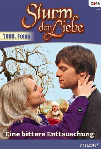 Sturm der Liebe 55: Eine bittere Enttäuschung [Kindle Edition]
