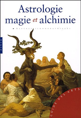 Astrologie, magie et alchimie