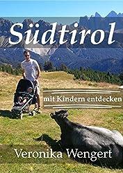 Südtirol mit Kindern entdecken