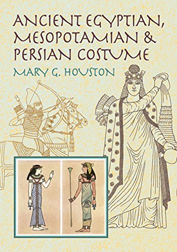 Ancient Egyptian, Mesopotamian & Persian Costume (Dover Fashion and Costumes) (English Edition) (Antike Kostüm Geschichte)