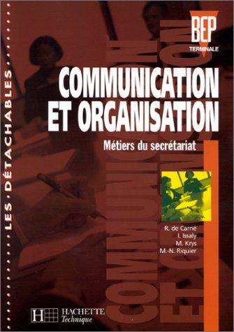 Communication et organisation, BEP, terminale secrétariat. Elève