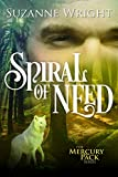 Spiral of Need (Mercury Pack Book 1) by Suzanne Wright
