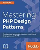 Mastering PHP Design Patterns (English Edition)