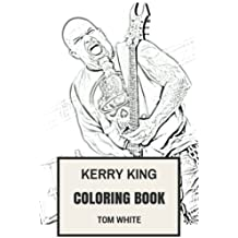 Kerry King Coloring Book: Epic Slayer Guitarist and Metalhead  Shredder Inspired Adult Coloring Book