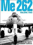Me 262, Volume Two: v. 1