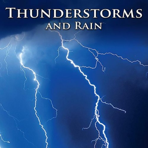 Thunderstorms And Rain : Heali...